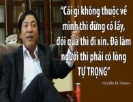 Những câu nói hay của ông Nguyễn Bá Thanh khiến mọi người nhớ mãi!