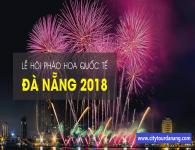 Tất tần tật về pháo hoa quốc tế Đà Nẵng 2018 (chính thức): Bảng giá, lịch bắn, nơi bắn, địa điểm bán vé.
